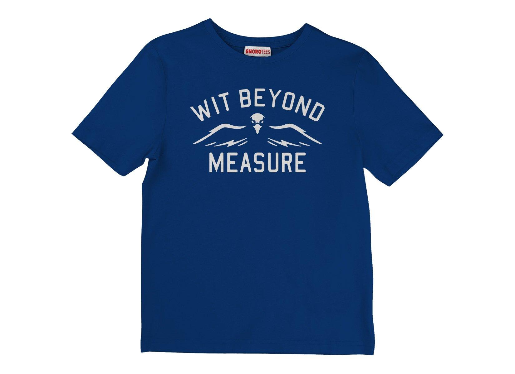 Wit Beyond Measure on Kids T-Shirt