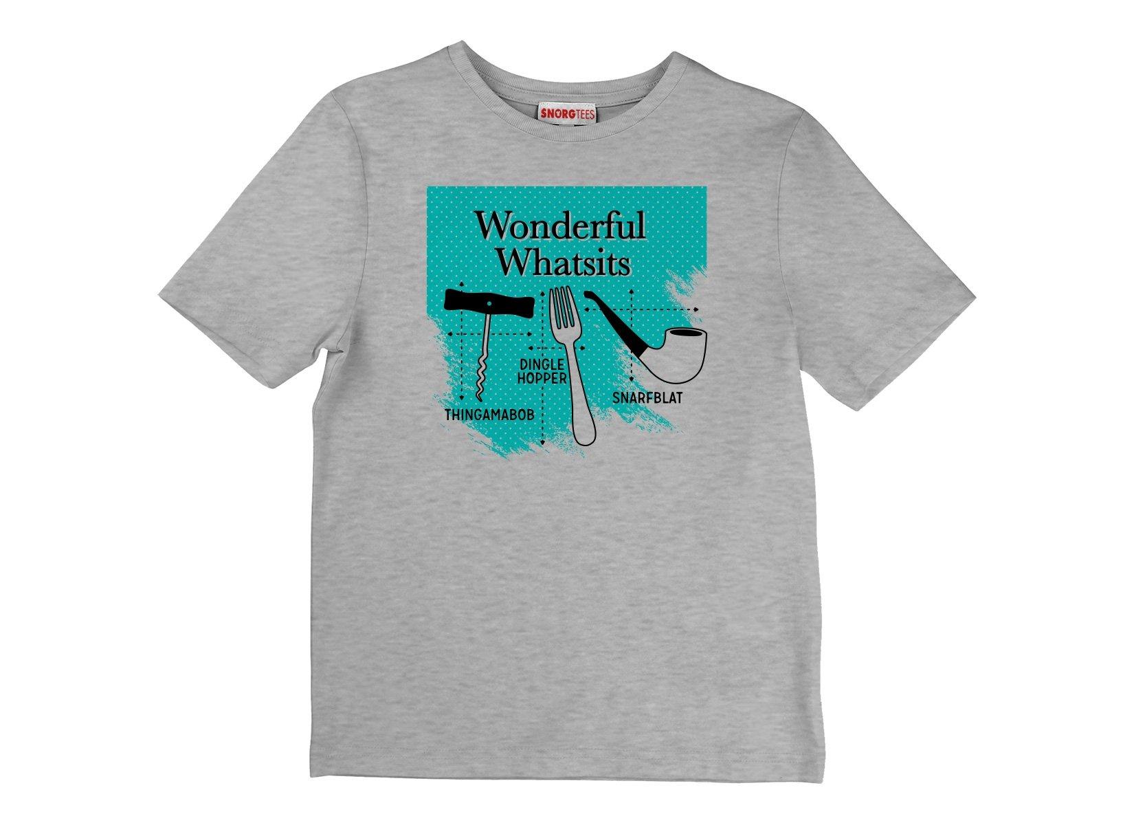 Wonderful Whatsits on Kids T-Shirt