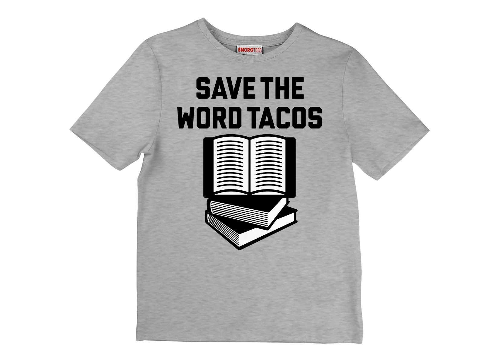 Save The Word Tacos on Kids T-Shirt