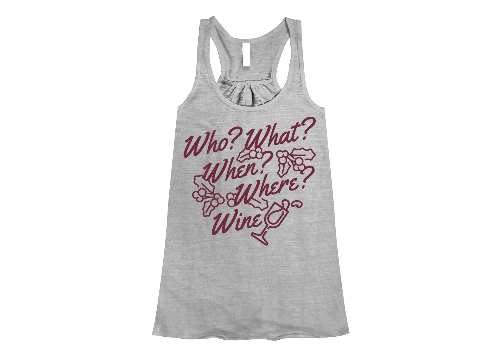 Who? What? When? Where? Wine? on Womens Tanks T-Shirt