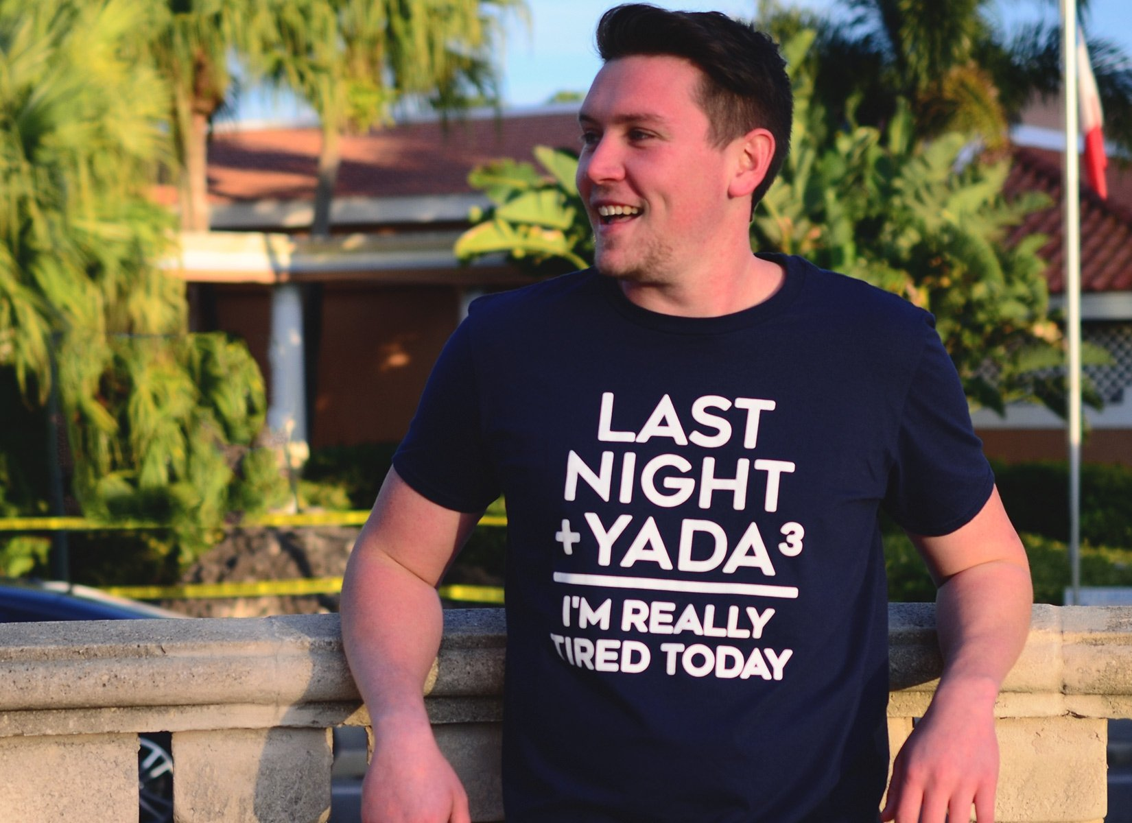 Last Night + Yada Yada Yada on Mens T-Shirt