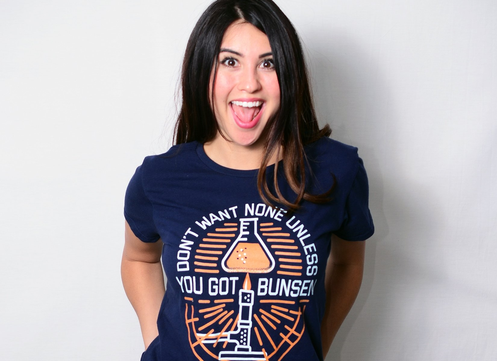Don't Want None Unless You Got Bunsen on Womens T-Shirt