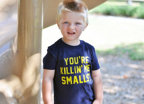 You're Killin' Me Smalls! on Kids T-Shirt