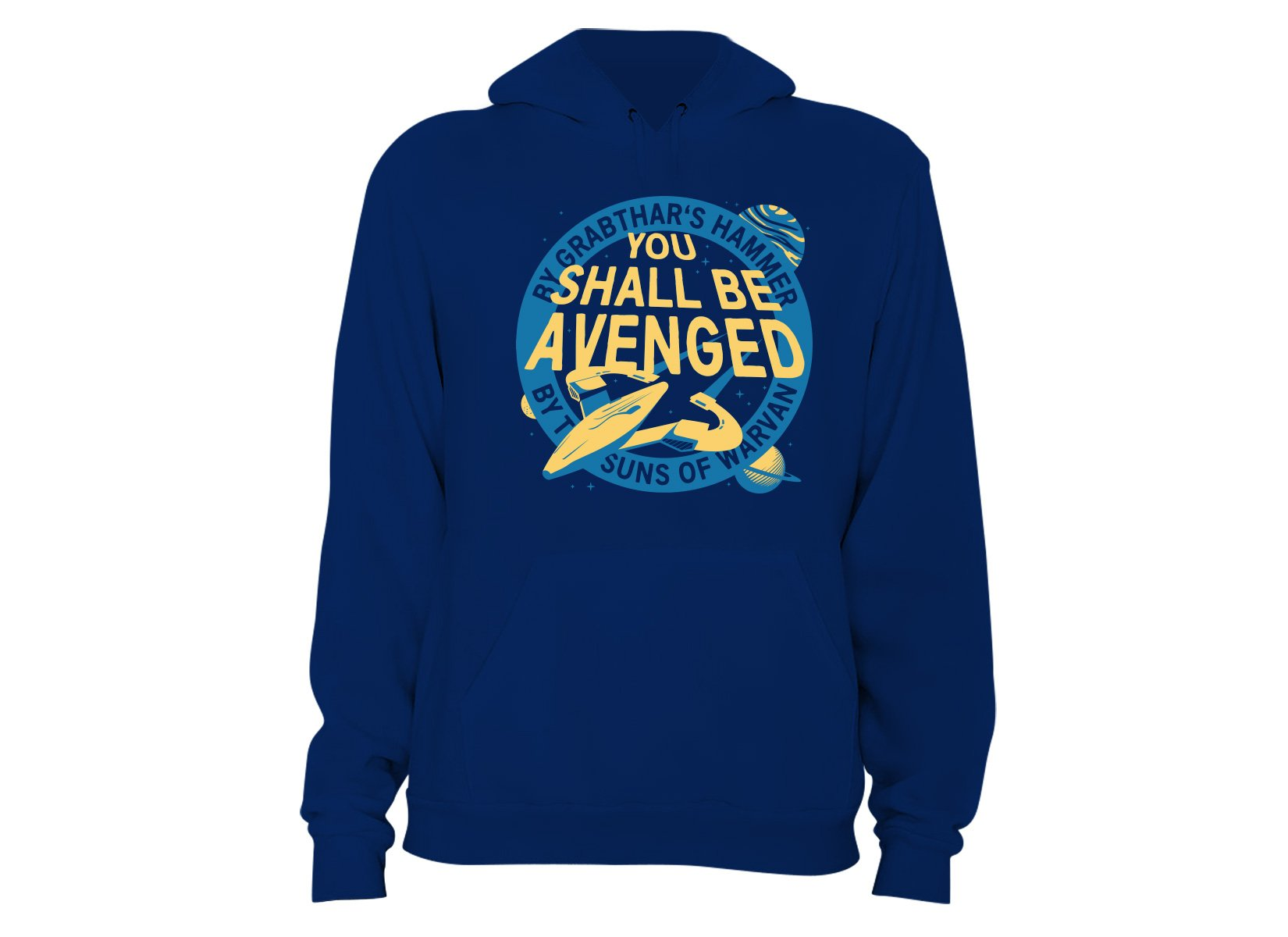 You Shall Be Avenged on Hoodie