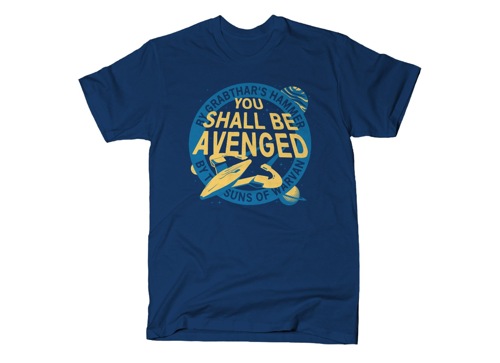 You Shall Be Avenged on Mens T-Shirt