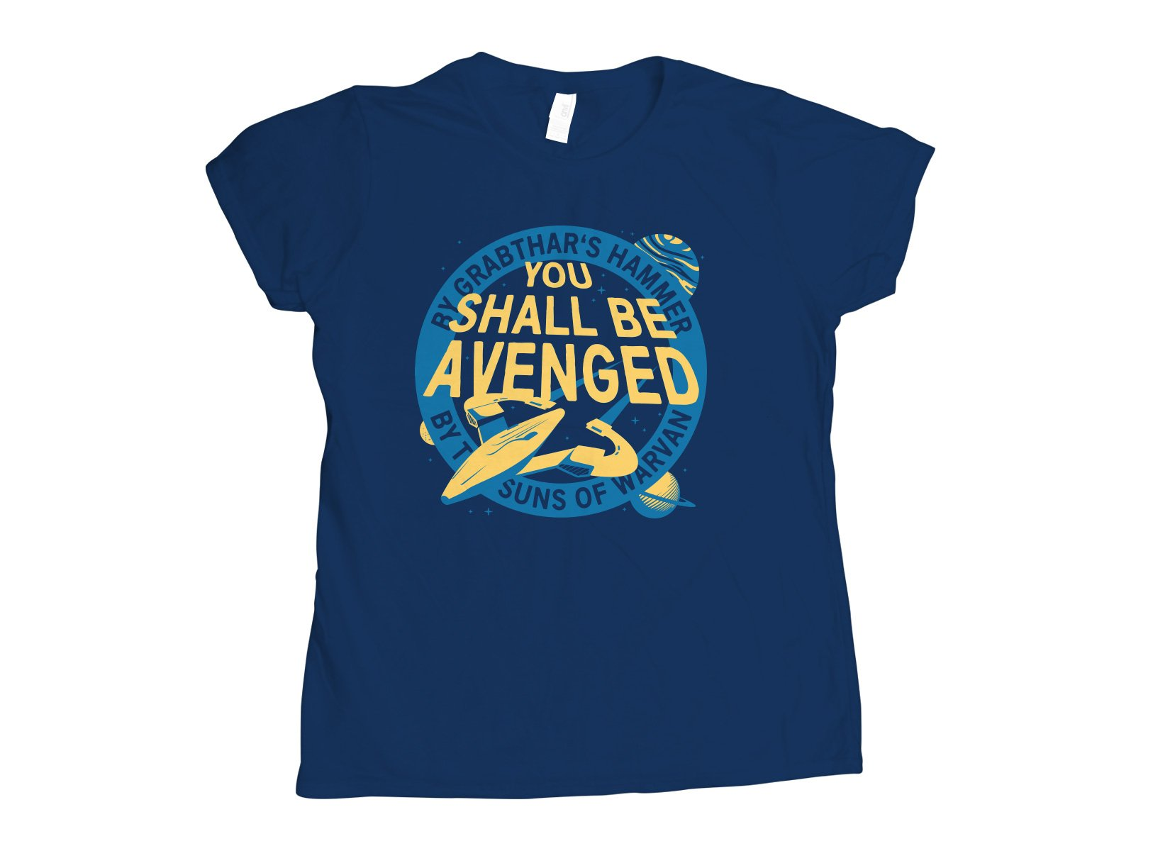 You Shall Be Avenged on Womens T-Shirt