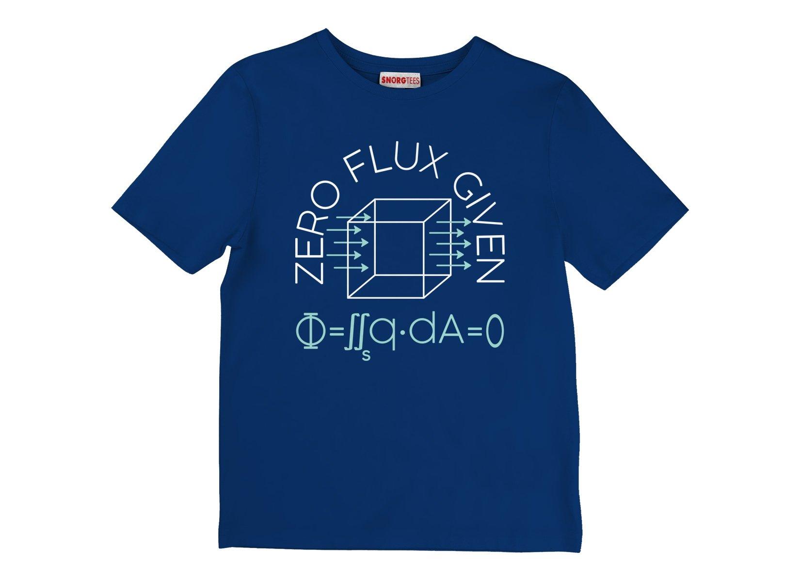 Zero Flux Given on Kids T-Shirt