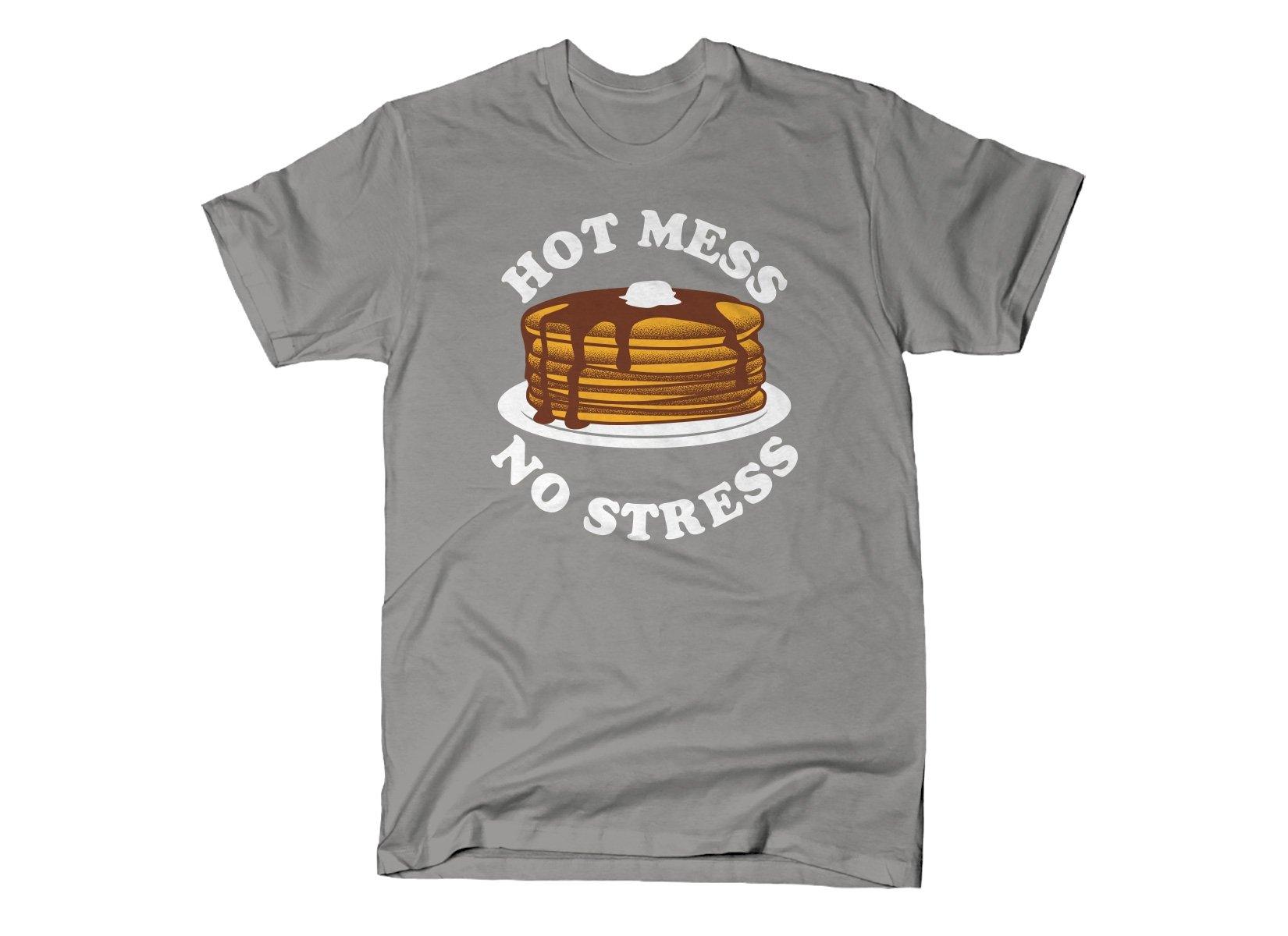 Hot Mess No Stress