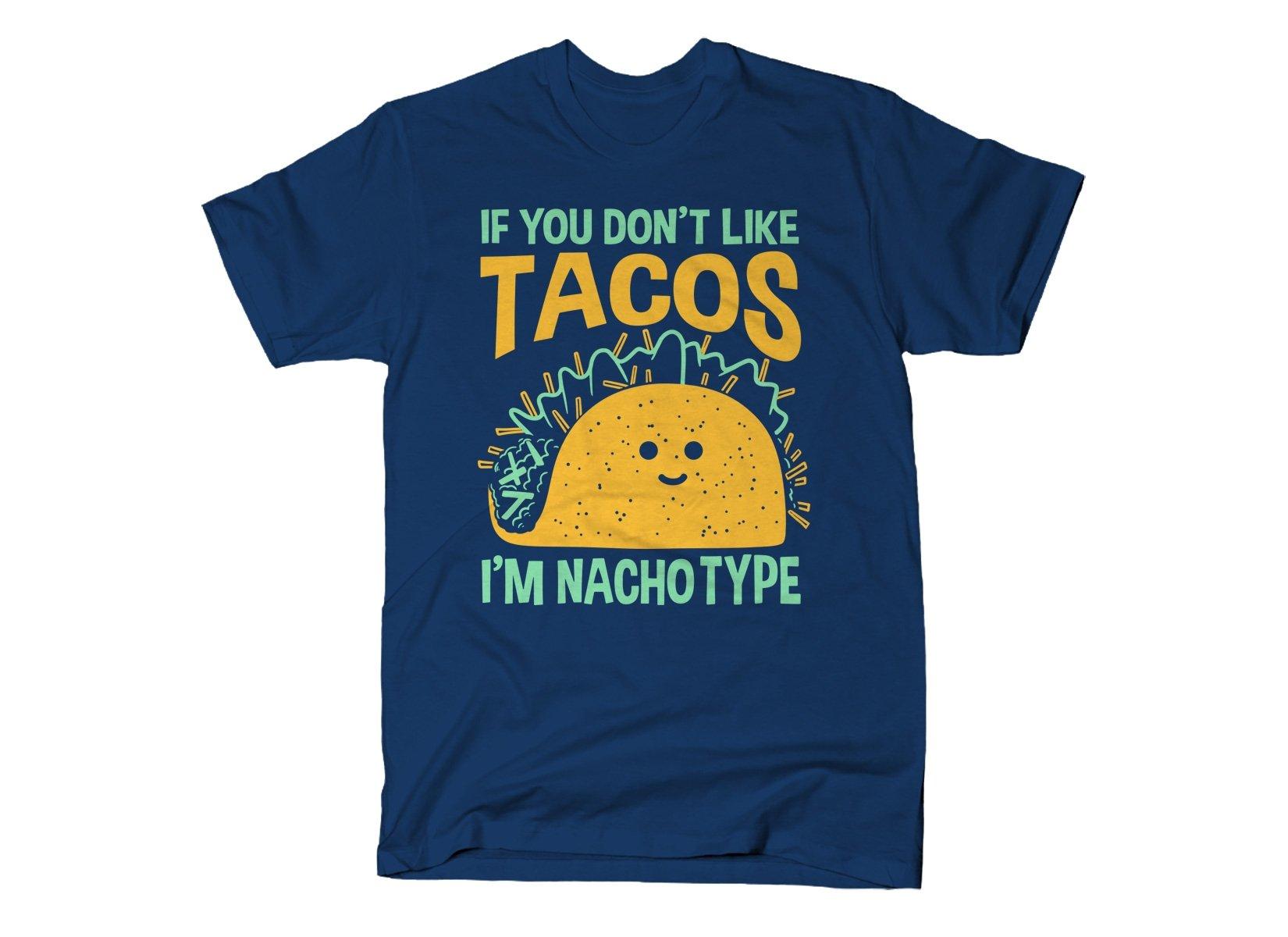 I'm Nacho Type