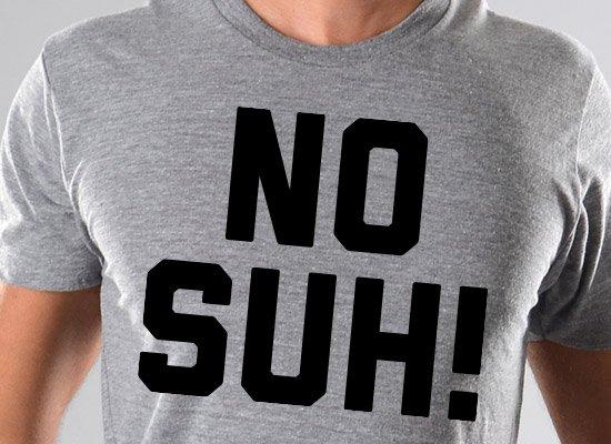 No Suh!