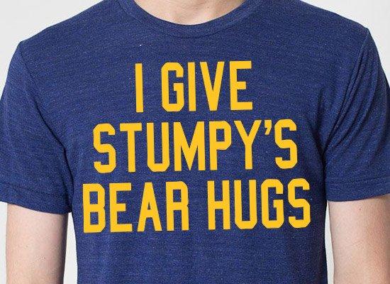 I Give Stumpy's Bear Hugs