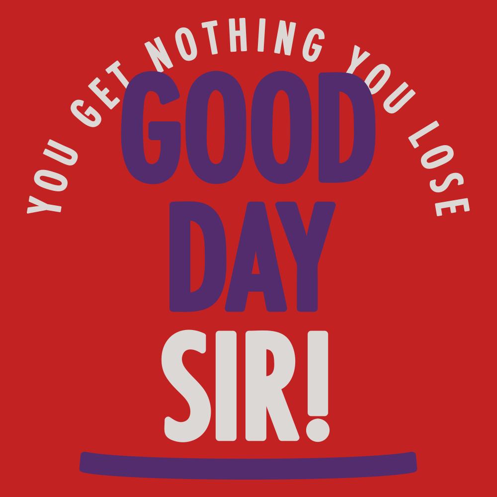 Good Day Sir!