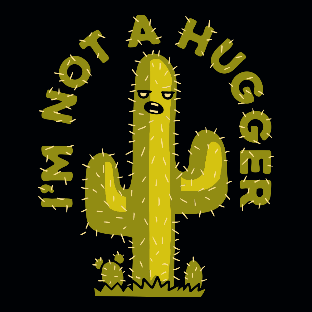 I'm Not A Hugger