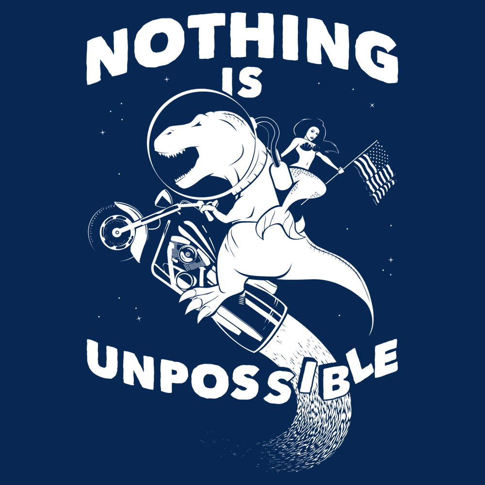 Nothing Is Unpossible
