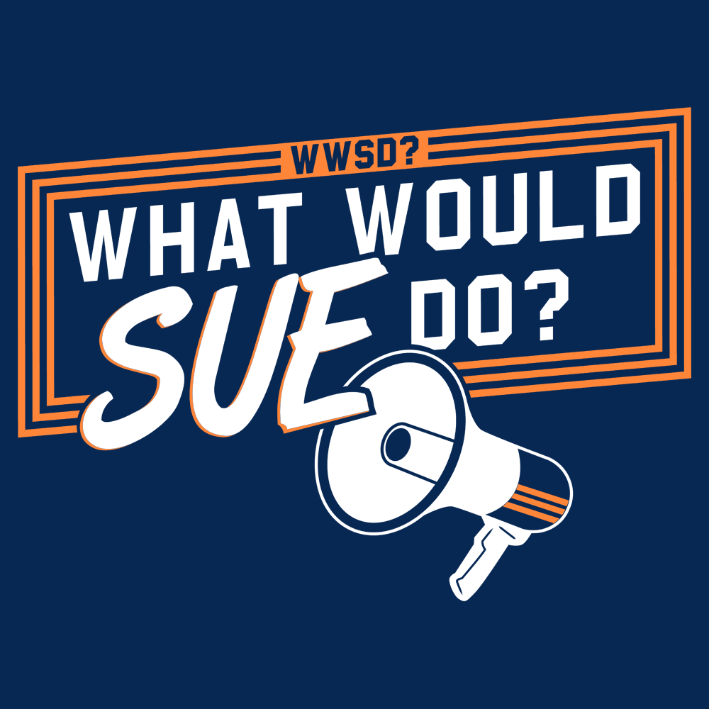 What Would Sue Do?