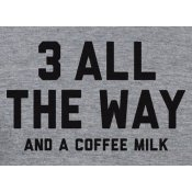 3 All The Way