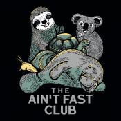 The Ain't Fast Club