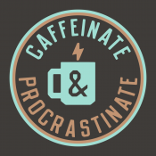 Caffeinate And Procrastinate