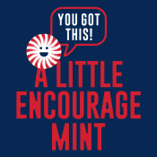 A Little Encourage Mint