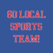 Go Local Sports Team!