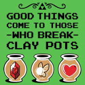 Good Things Come To Those Who Break Clay Pots