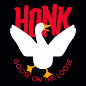 Honk Goose On The Loose