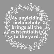My Unyielding Melancholy