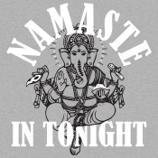 Namaste In Tonight