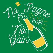 No 'Pagne No Gain