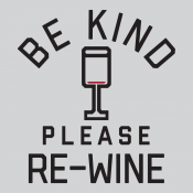 Be Kind, Please Re-Wine