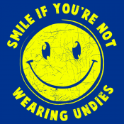 Smile For No Undies