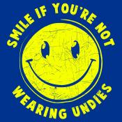 Smile For No Undies