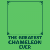 The Greatest Chameleon Ever