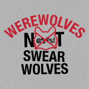 Werewolves Not Swearwolves