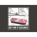 Get On It Science on Mens T-Shirt