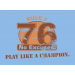 Rule 76 Play Like A Champion on Mens T-Shirt