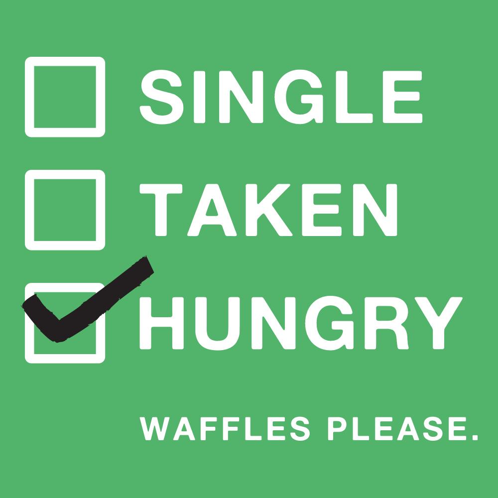 what does single taken hungry mean frauen in ulm kennenlernen
