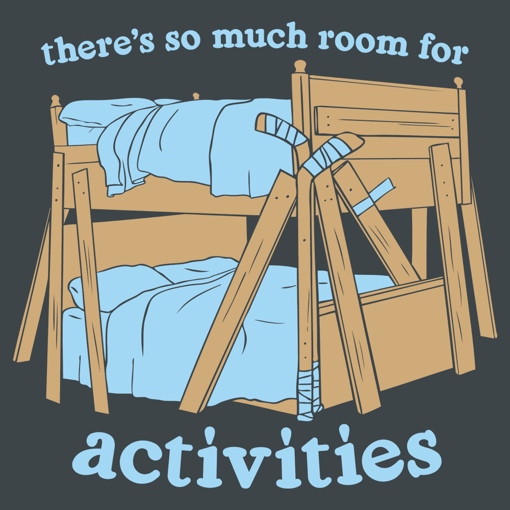 Theres So Much Room For Activities T Shirt Snorgtees