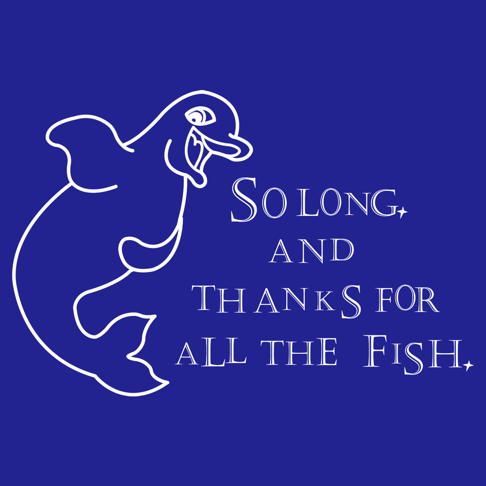 So long and thanks for all the fish t shirt snorgtees for All the fish