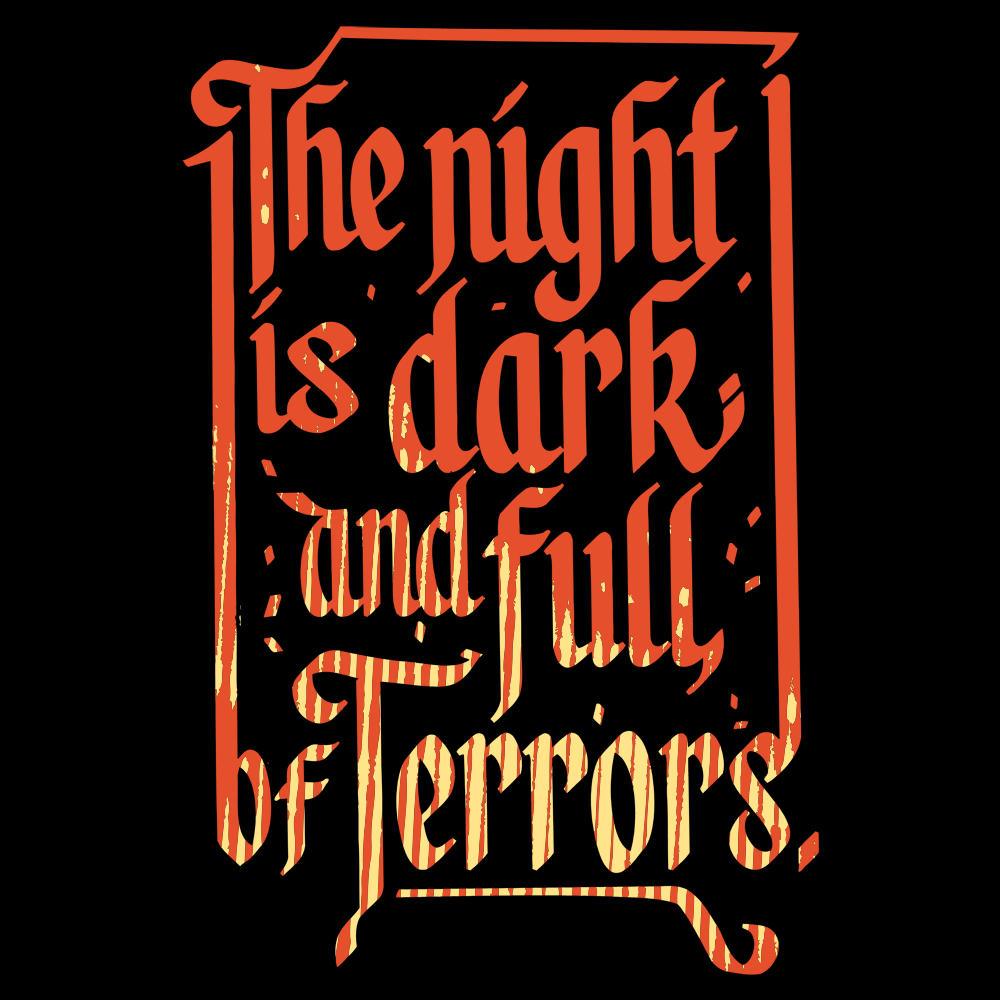 fdd9ae4fa The Night Is Dark And Full Of Terrors T-Shirt | SnorgTees