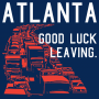 Atlanta, Good Luck Leaving. artwork