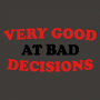Very Good At Bad Decisions artwork