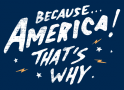 Because America! That's Why artwork