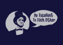 Be Excellent to Each Other artwork