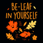 Be-Leaf In Yourself artwork