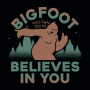 Bigfoot Believes In You artwork