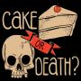 Cake Or Death? Misprint artwork
