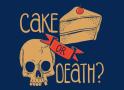 Cake Or Death? artwork