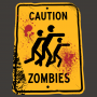 Caution Zombies artwork