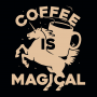 Coffee Is Magical artwork